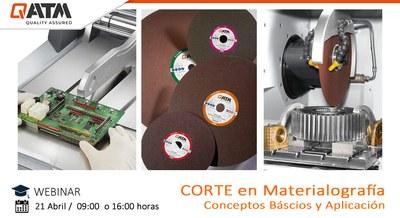 Webinar Gratuita. Corte Metalográfico: Fundamentos y Aplicaciones.