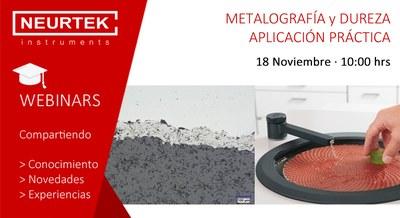 Webinar Gratuita. Metalografía y Dureza: Su aplicación práctica