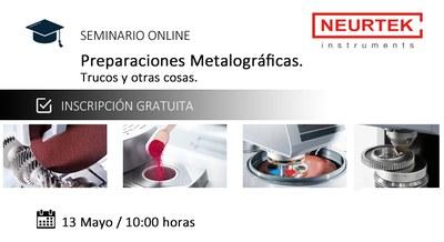 Webinar Gratuito. Preparaciones Metalográficas. Trucos y otras cosas.